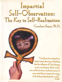 Impartial Self Observation The Key To Self-Realization