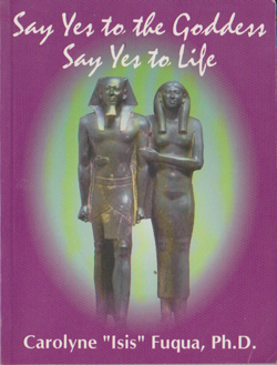 Say Yes To The Goddess Say Yes To Life